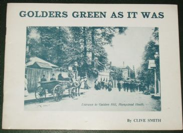 Golders Green As it Was, by Clive Smith